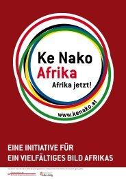 EinE initiativE für Ein viElfältigEs Bild afrikas - Ke Nako - Afrika Jetzt!