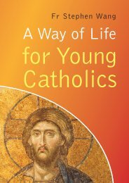 A Way Of Life For Young Catholics - Ignatius Press