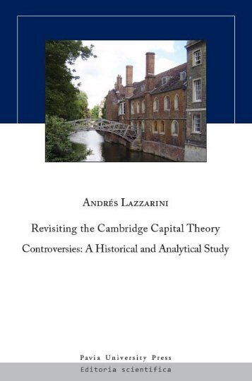 Revisiting the Cambridge Capital Theory Controversies: A ... - Free