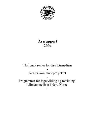 Årsrapport 2004 - Nasjonalt senter for distriktsmedisin (NSDM)