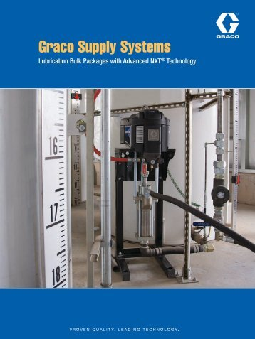 Graco Supply Systems Lubrication Brochure - Graco Inc.
