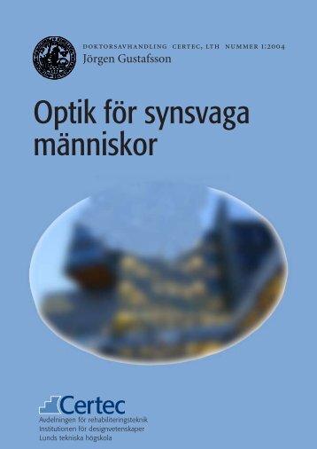 Optik för synsvaga människor - Certec - Lunds Tekniska Högskola