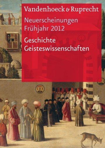 Neuerscheinungen Frühjahr 2012 Geschichte Geisteswissenschaften