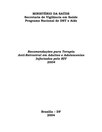 recomendações para terapia anti-retroviral em adultos e ...