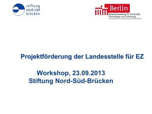 Workshop, 23.09.2013 Stiftung Nord-Süd-Brücken