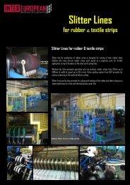 Slitter Lines for rubber & textile strips
