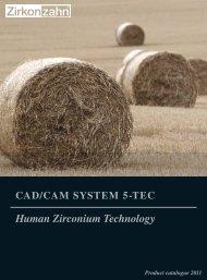 CAD/CAM Equipment - Zirkonzahn GmbH