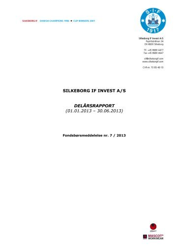 Delårsrapport 2013.pdf - Silkeborg IF fodbold