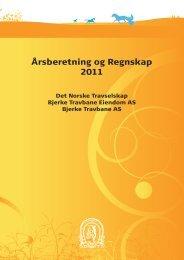 Årsberetning og Regnskap 2011 - Det Norske Travselskap