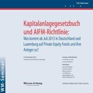 Kapitalanlagegesetzbuch und AIFM-Richtlinie: - WM Seminare