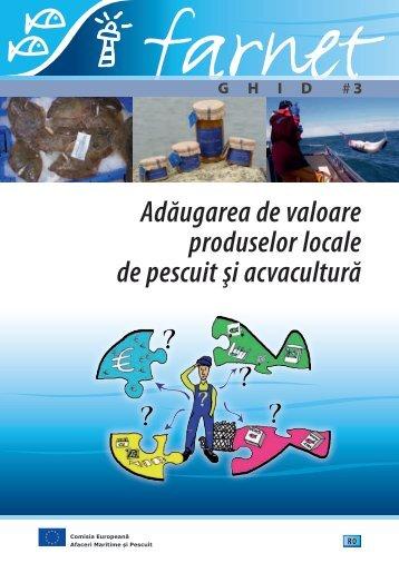 Adăugarea de valoare produselor locale de pescuit şi ... - Europa