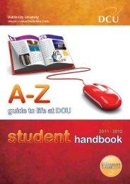 DCU A-Z 2011-12.indd - DCU - Dublin City University