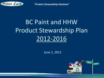 BC Paint and HHW Product Stewardship Plan 2012 ... - Product Care