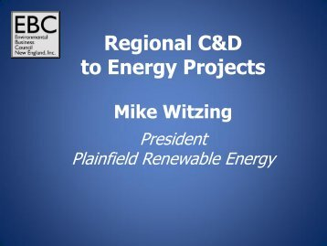 Michael Witzing, President, Plainfield Renewable Energy