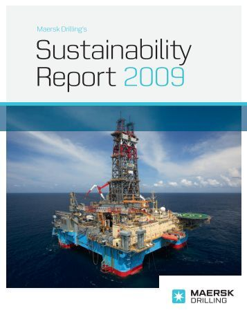Sustainability Report 2009.indd - Maersk Drilling