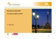 Das Berliner NetzwerkE: Aus Ideen Projekte machen 11. Mai 2010 1
