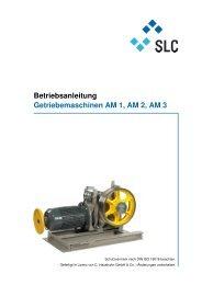 Betriebsanleitung Getriebemaschinen AM 1, AM 2 ... - Slc-liftco.com