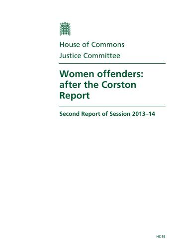 Women offenders: after the Corston Report - United Kingdom ...
