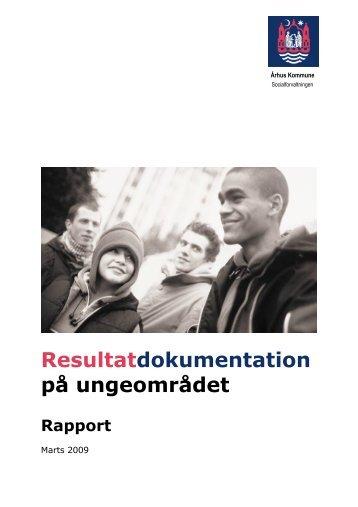 Resultatdokumentation på ungeområdet - rapport om de ... - Aarhus.dk