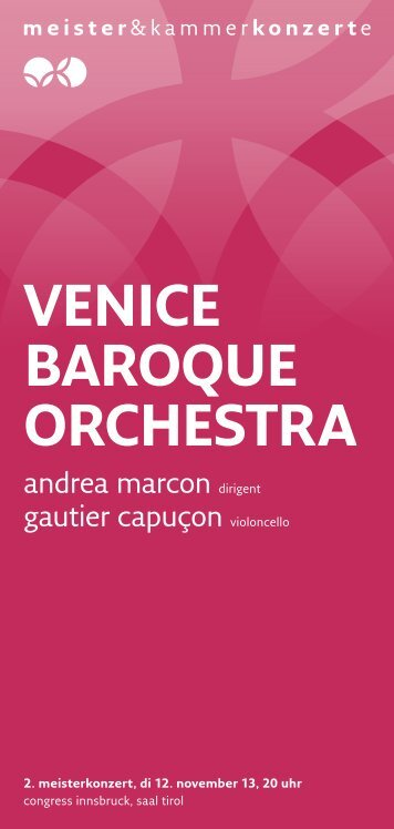 VENICE BAROQUE ORCHESTRA - Meister & Kammerkonzerte