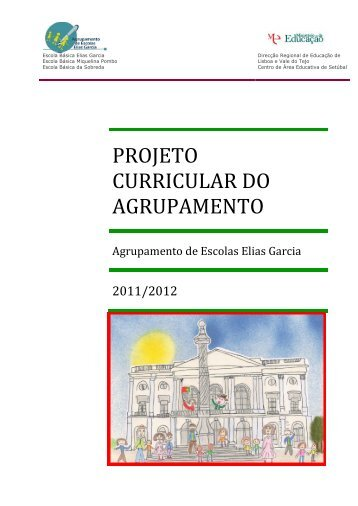 projeto curricular do agrupamento - Agrupamento de Escolas Elias ...