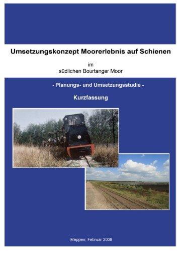 Umsetzungskonzept Moorerlebnis auf Schienen - Naturpark ...