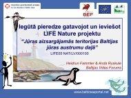 Anda Ruskule - BEF ieviestais projekts - Vides aizsardzības fonds