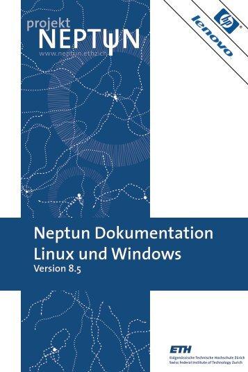 Neptun Dokumentation Linux und Windows - ETH Zürich
