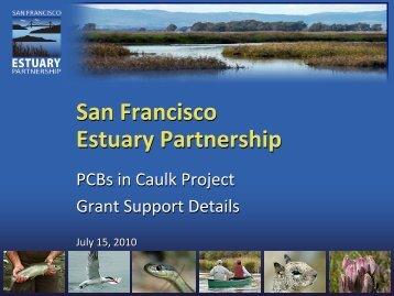 Details of Grant Support - San Francisco Estuary Partnership