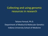 slides from dr. foroud's presentation - Indiana CTSI