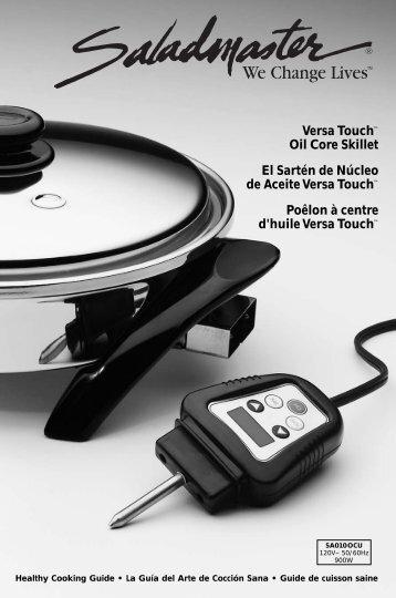 Versa Touch™ Oil Core Skillet El Sartén de Núcleo ... - Saladmaster