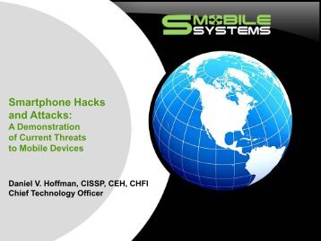 Smartphone Hacks and Attacks: