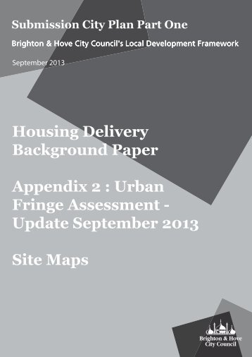 TP002b Housing Delivery Technical Paper Appendix 2 Urban Fringe Sites Assessment Maps Update (Sept 2013)