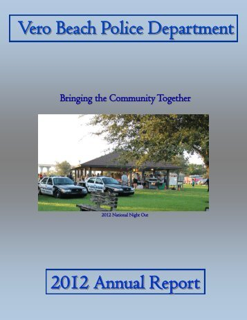 2012 Annual Report - Vero Beach Police Department