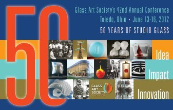 Click here for a pdf of the brochure - Glass Art Society