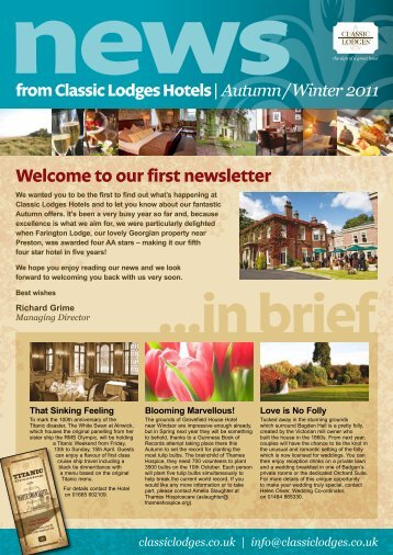 Welcome to our first newsletter - Classic Lodges