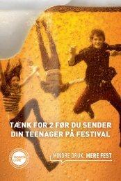 tænk for 2 før du sender din teenager på festival - Dansk Live