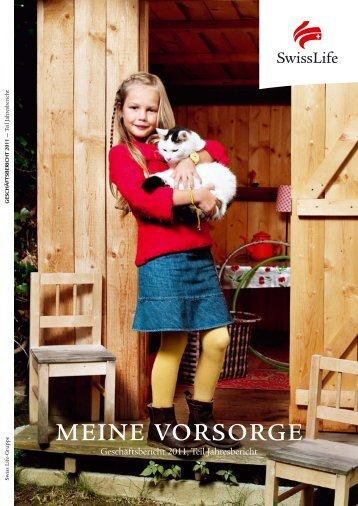 Geschäftsbericht 2011 - Annual Report 2012 - Swiss Life