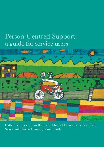Person-centred support: A service users' guide - Shaping Our Lives