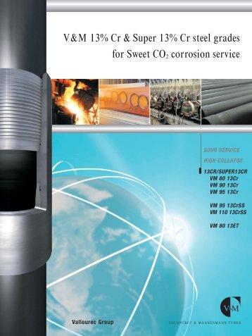 V&M 13% Cr & Super 13% Cr steel grades for Sweet ... - VAM Services