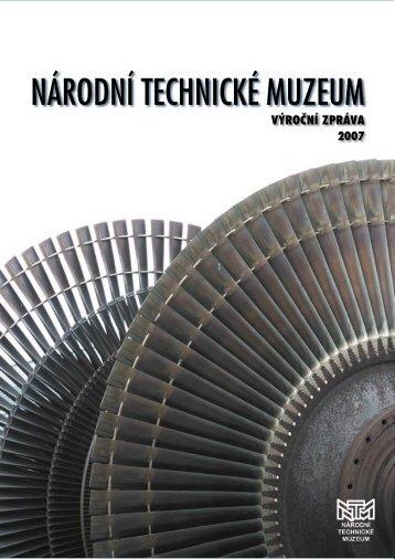 Výroční zpráva 2007 - Národní technické muzeum