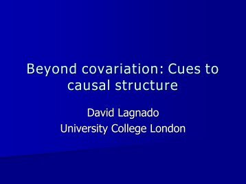 Beyond covariation: Cues to causal structure