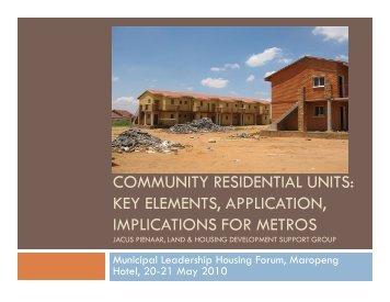 COMMUNITY RESIDENTIAL UNITS: KEY ELEMENTS, APPLICATION ...