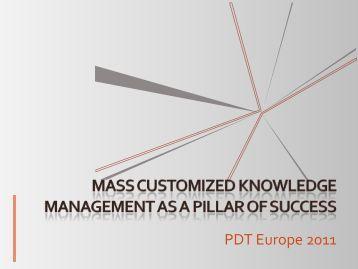 Mass customized - PDT Europe 2013