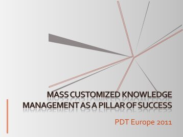Mass customized - PDT Europe 2013
