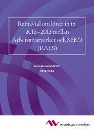 (Ramavtal mellan Arbetsgivarverket och SEKO (RALS 2012-2013))