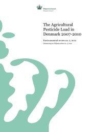 The Agricultural Pesticide Load in Denmark 2007 ... - Miljøstyrelsen