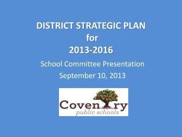 District Strategic Plan Presentation - Coventry Public Schools