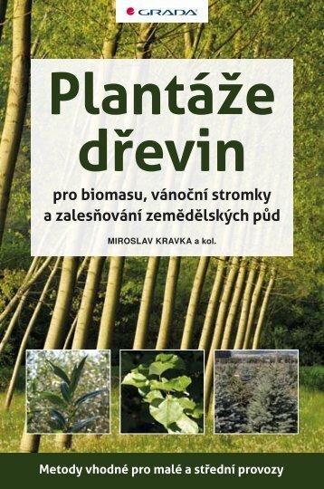 Plantáže dřevin pro biomasu, vánoční stromky a zalesňování ...