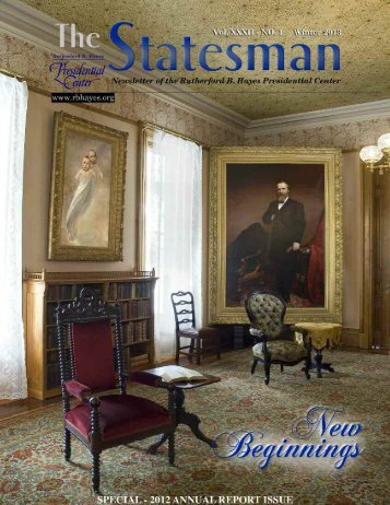 2012 annual report - The Rutherford B. Hayes Presidential Center